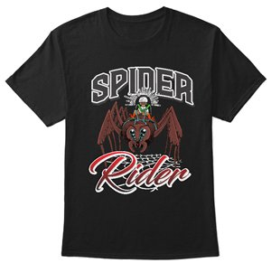 Spider rider T-shirt from Teespring